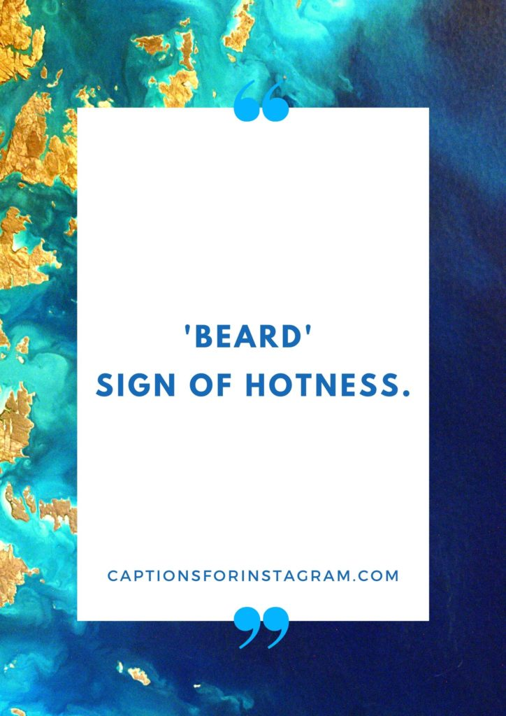 Funny Beard Captions and Quotes