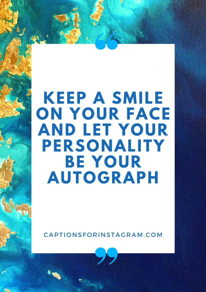 Best Captions for pictures of yourself smiling for Instagram