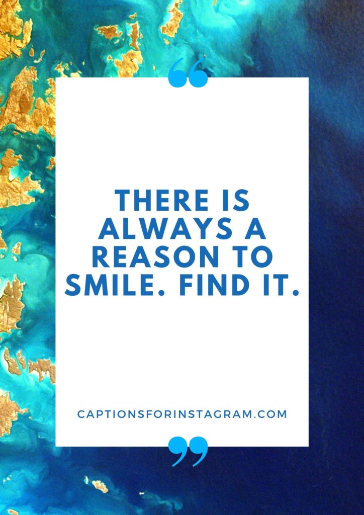 Cute Captions for Picture of yourself Smiling