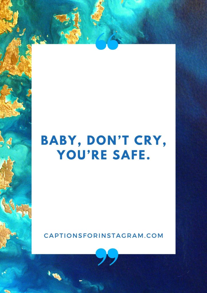 Funny Captions for baby pictures of yourself