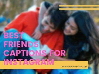 Best Friends Captions for Instagram