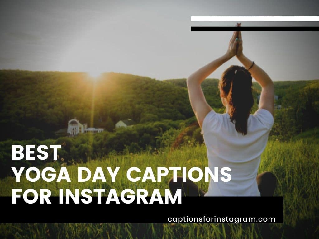 Best yoga day Captions For Instagram