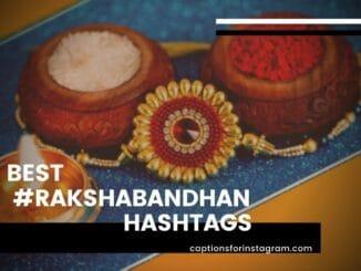 Best Rakshabandhan hashtags