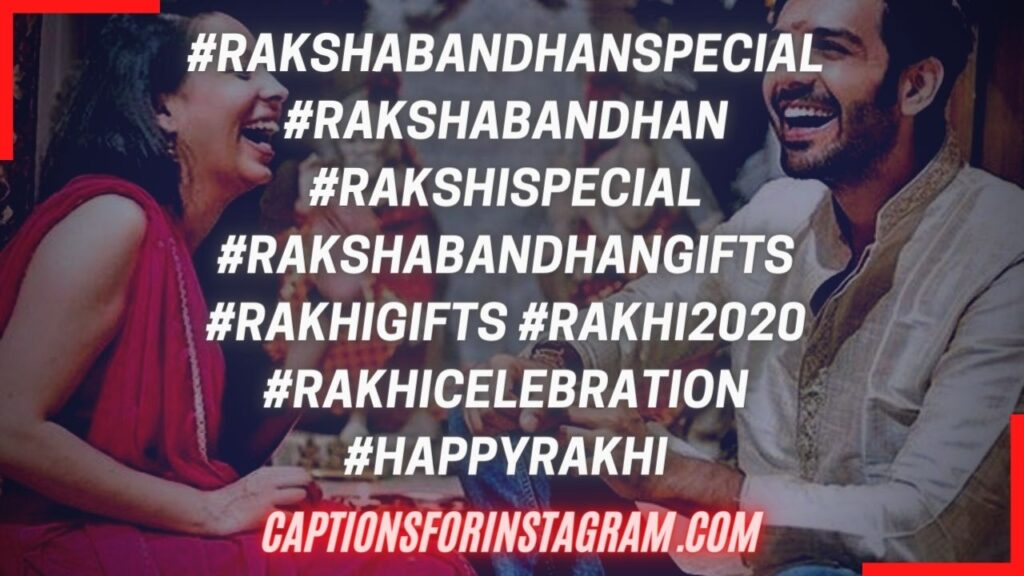 Top Most Used Rakshabandhan Hashtags -Best Rakshabandhan Hashtags