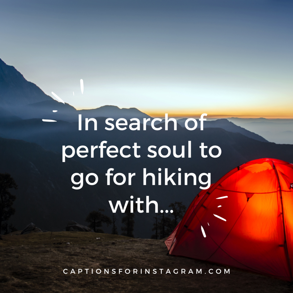 In search of perfect soul to go for hiking with...