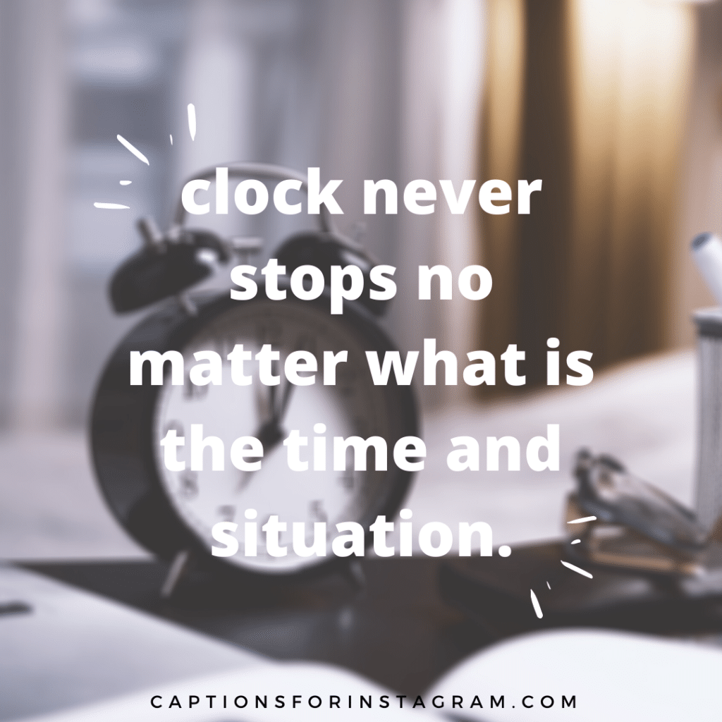 clock never stops - clock quotes