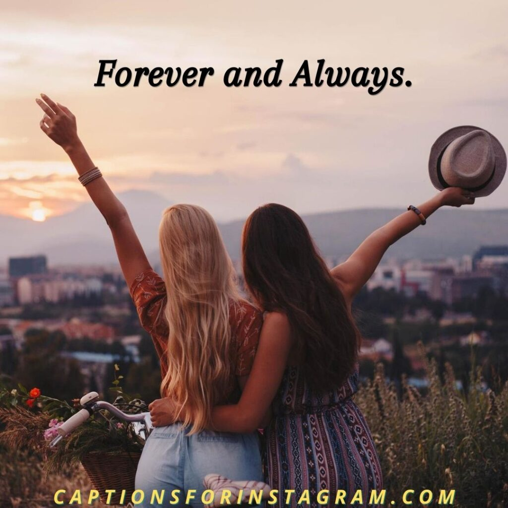 Best Friends captions for Instagram