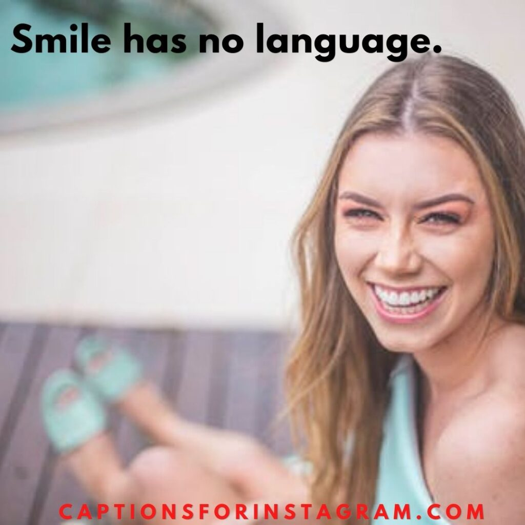 captions for pictures of yourself smiling