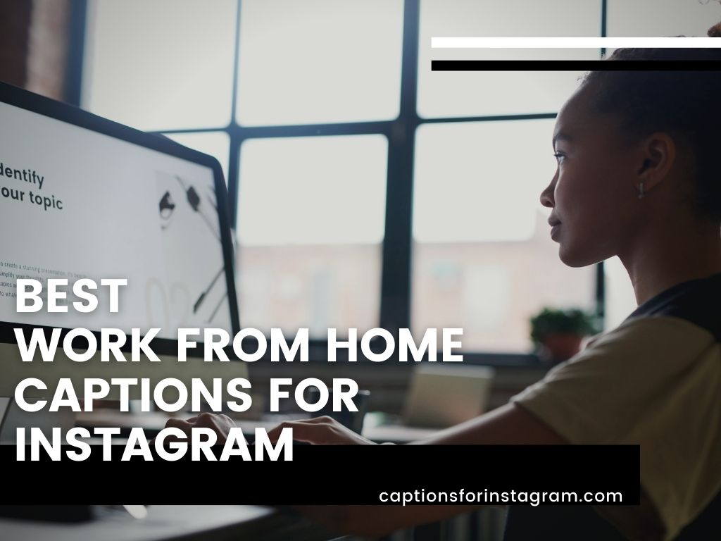 work from home captions for instagram
