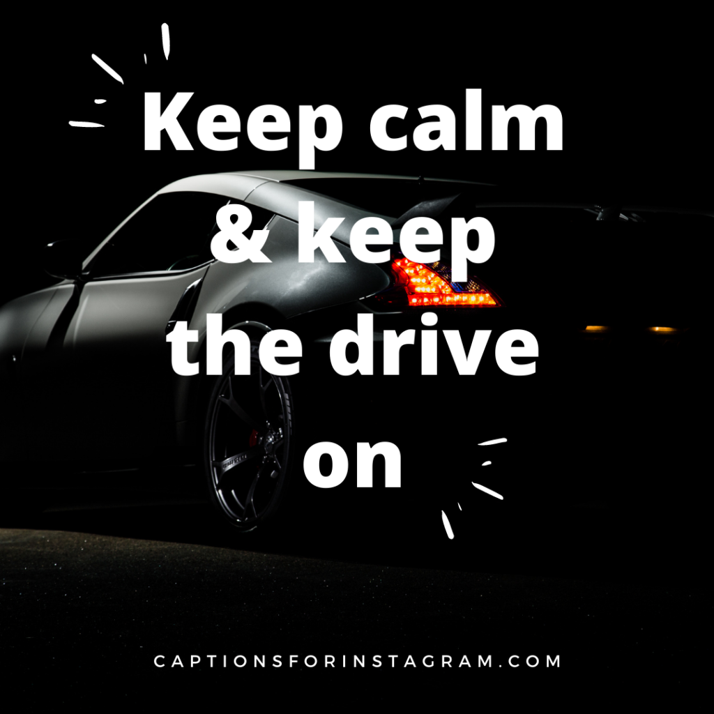 Keep calm _ keep the drive on
