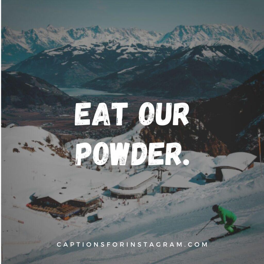 Best Skiing captions