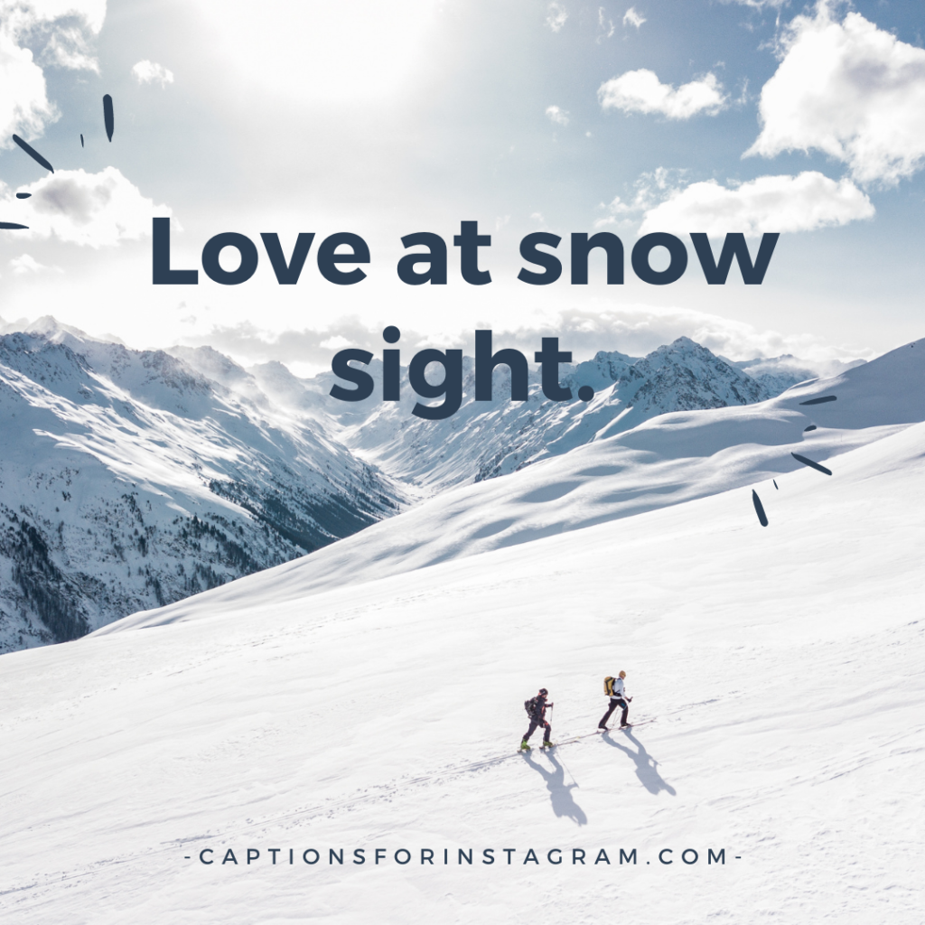 Love at snow sight.