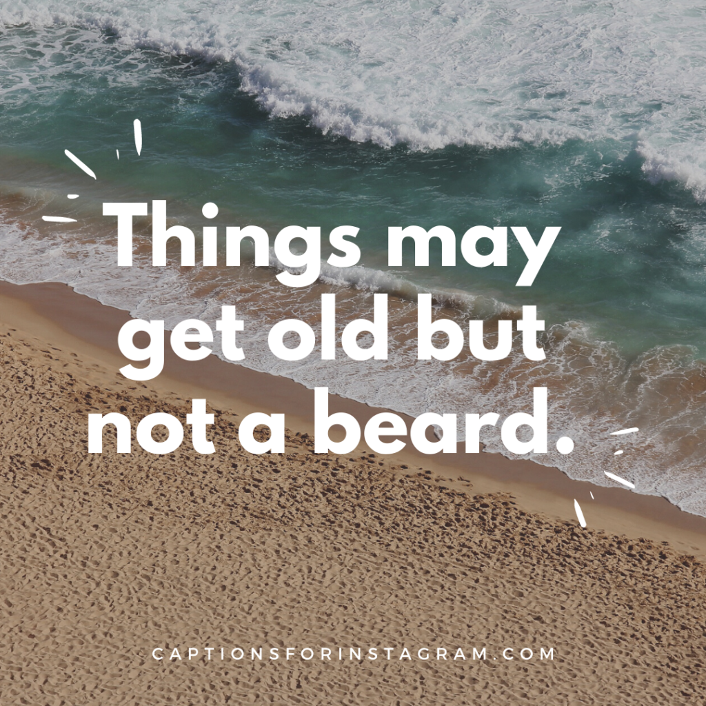 Beard Captions for Instagram