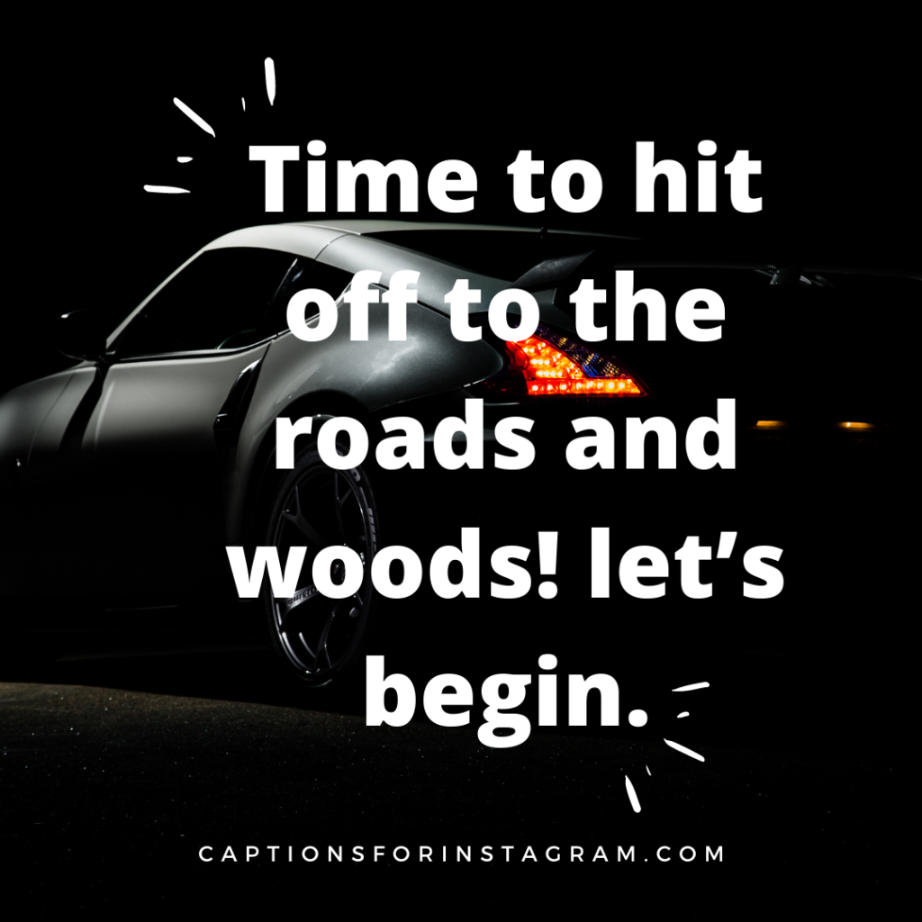 Time to hit off to the roads and woods! let's begin.