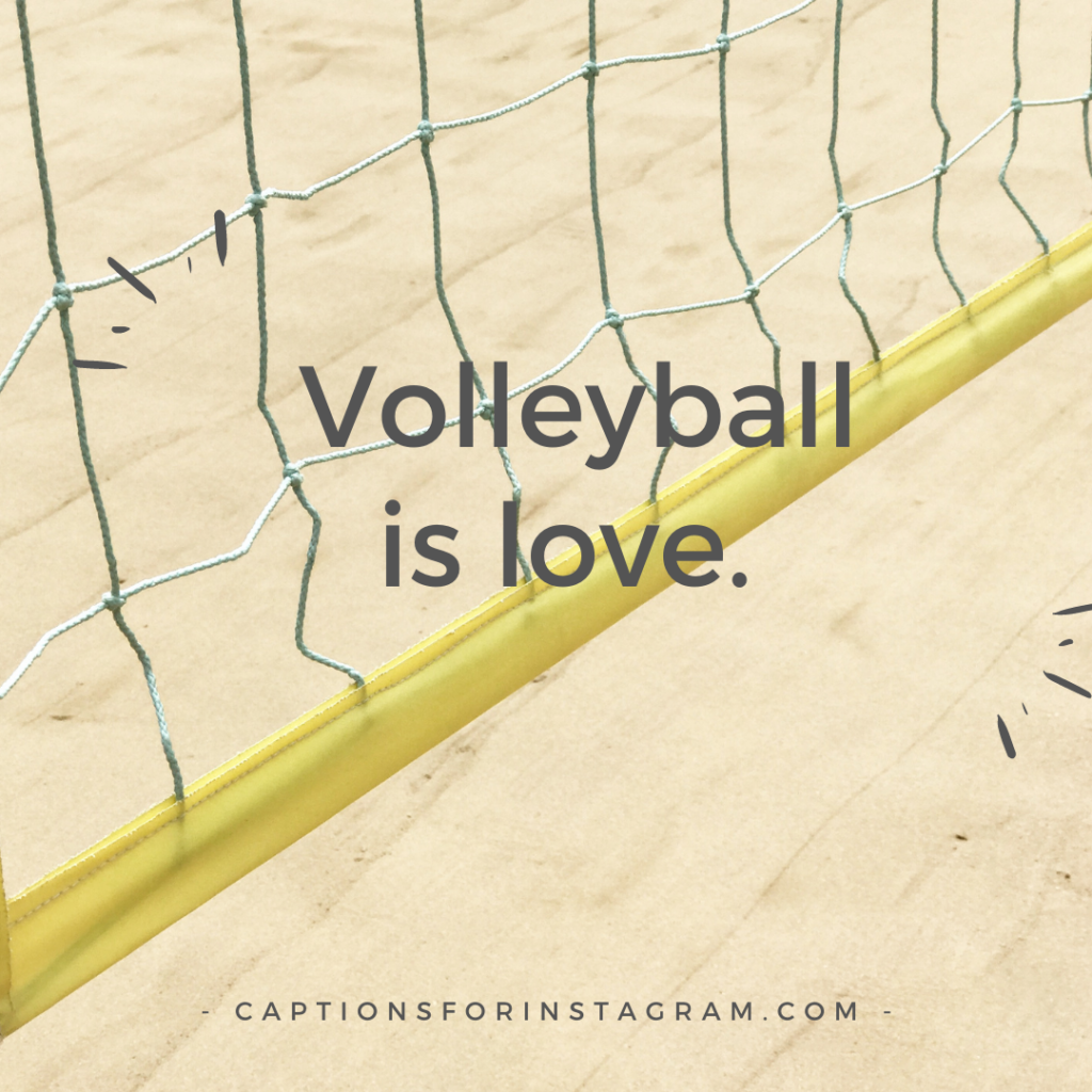 _Volleyball is love.