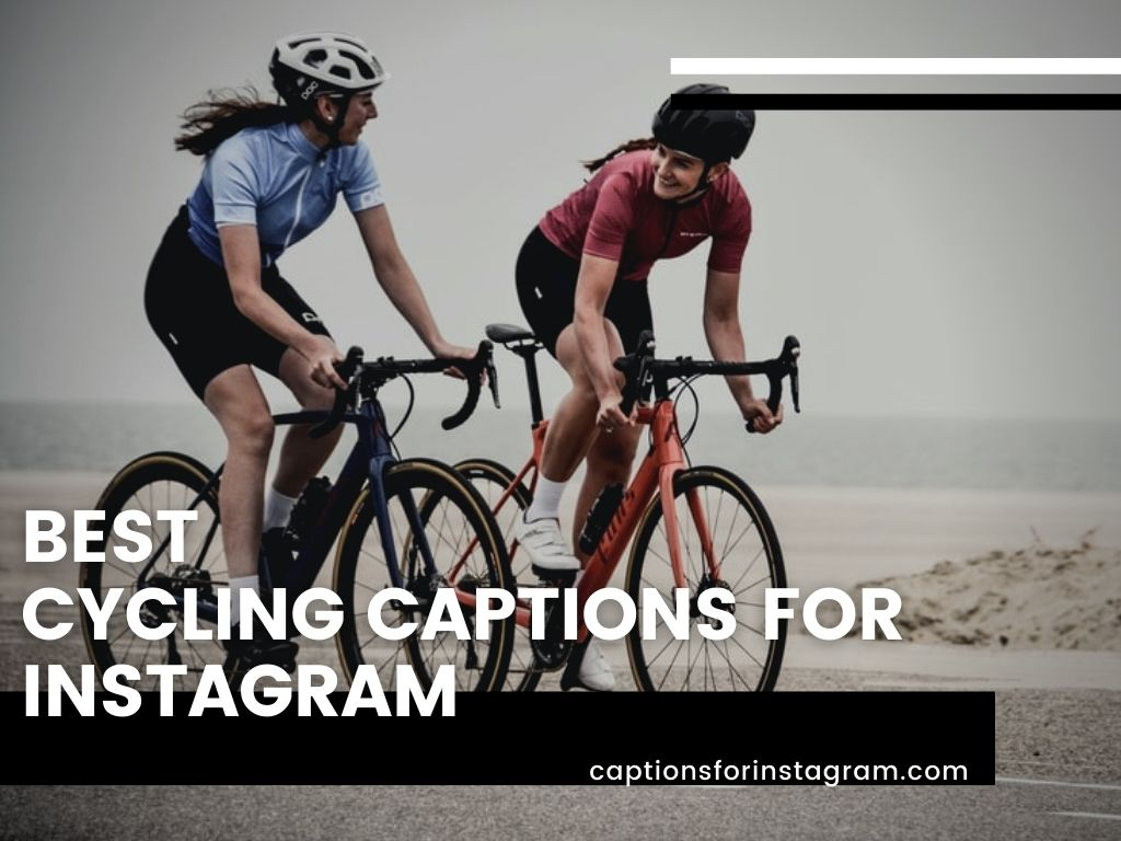 Best Cycling captions for instagram