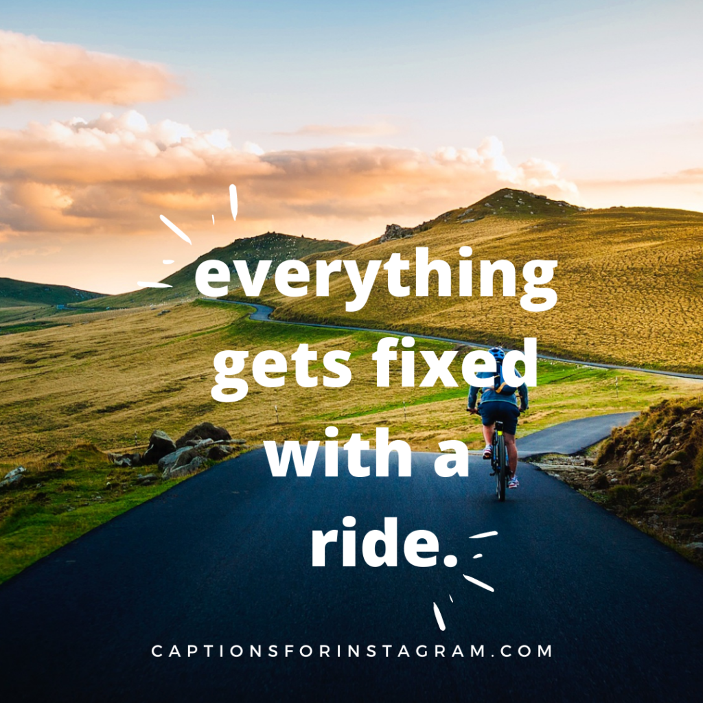 everything get fixed with a ride. (1)