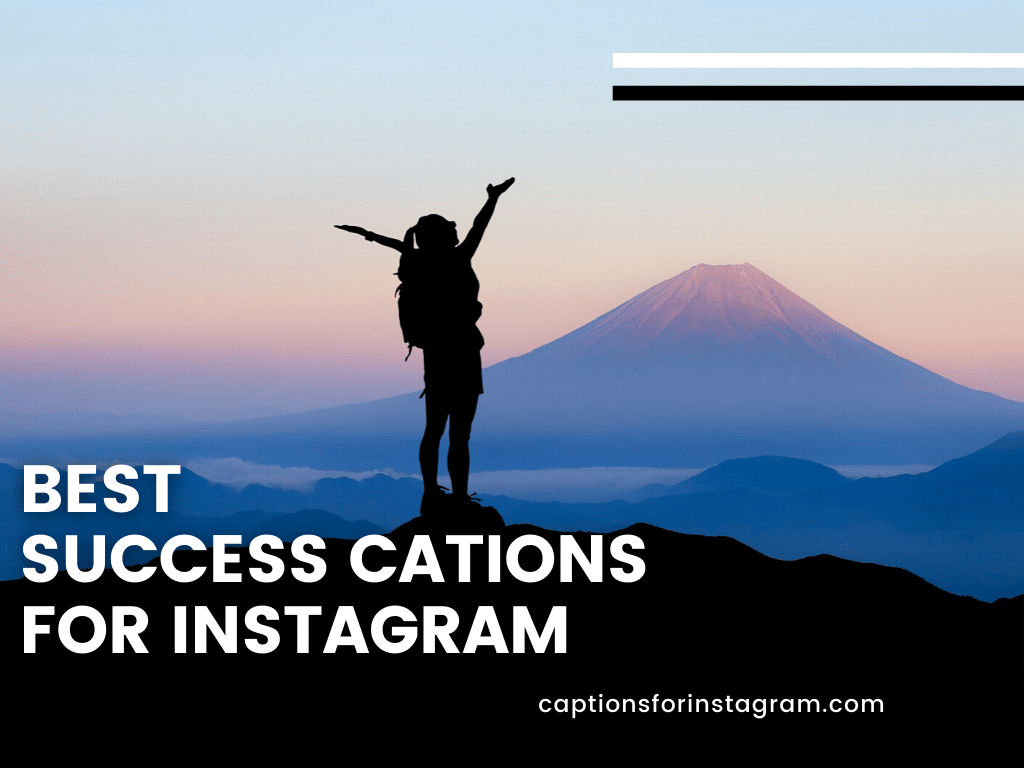 Best Success cations for instagram